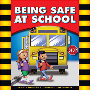 Cover: Being Safe at School