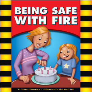 Cover: Being Safe with Fire