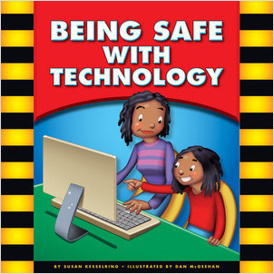Cover: Being Safe with Technology