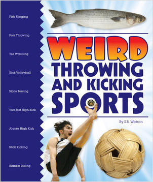 Cover: Weird Throwing and Kicking Sports