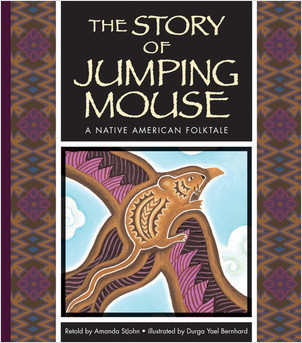 Cover: The Story of Jumping Mouse: A Native American Folktale