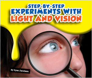 Cover: Step-by-Step Experiments with Light and Vision