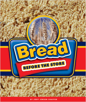 Cover: Bread Before the Store