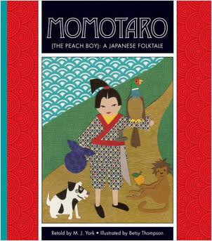 Cover: Momotaro (The Peach Boy): A Japanese Folktale