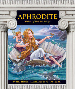 Cover: Aphrodite: Goddess of Love and Beauty