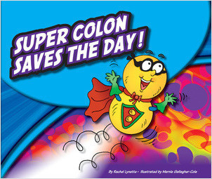 Cover: Super Colon Saves the Day!