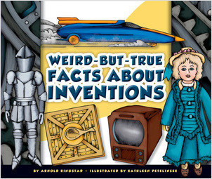 Cover: Weird-but-True Facts about Inventions