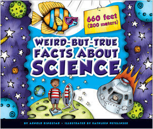 Cover: Weird-but-True Facts about Science
