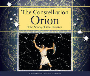 Cover: The Constellation Orion: The Story of the Hunter