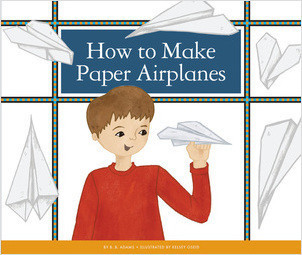 Cover: How to Make Paper Airplanes
