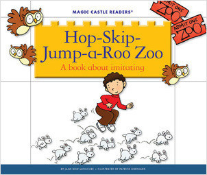 Cover: Hop-Skip-Jump-A-Roo Zoo: A Book about Imitating