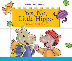 Cover: Yes, No, Little Hippo: A Book about Safety