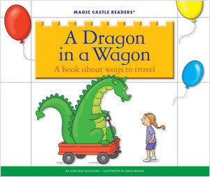 Cover: A Dragon in a Wagon: A Book about Ways to Travel
