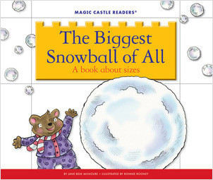 Cover: The Biggest Snowball of All: A Book about Sizes