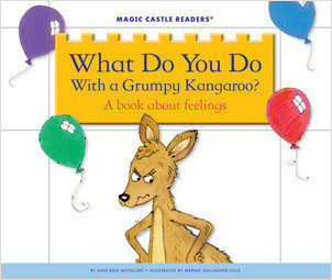Cover: What Do You Do With a Grumpy Kangaroo? A Book about Feelings