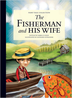 Cover: The Fisherman and His Wife