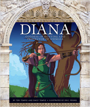 Cover: Diana: Goddess of Hunting and Protector of Animals