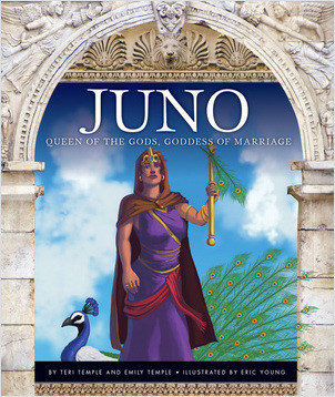 Cover: Juno: Queen of the Gods, Goddess of Marriage