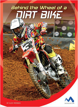 Cover: Behind the Wheel of a Dirt Bike