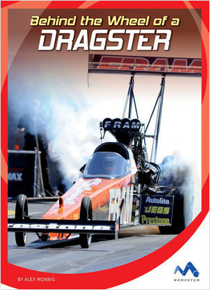 Cover: Behind the Wheel of a Dragster