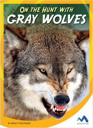 Cover: On the Hunt with Gray Wolves