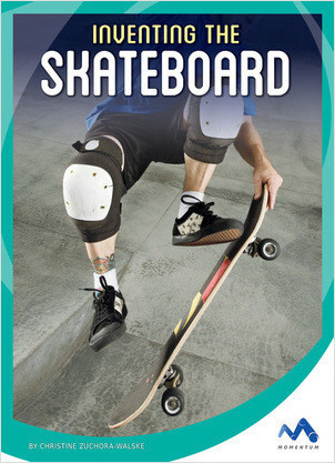 Cover: Inventing the Skateboard