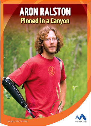 Cover: Aron Ralston: Pinned in a Canyon