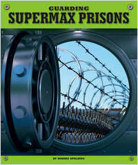 Cover: Guarding Supermax Prisons