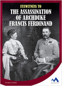 Cover: Eyewitness to the Assassination of Archduke Francis Ferdinand