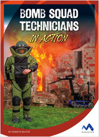 Cover: Bomb Squad Technicians in Action