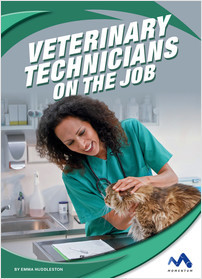 Cover: Veterinary Technicians on the Job