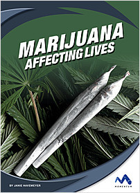 Cover: Marijuana: Affecting Lives