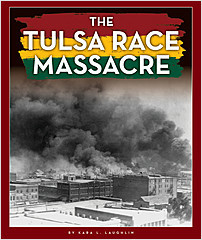 Cover: The Tulsa Race Massacre
