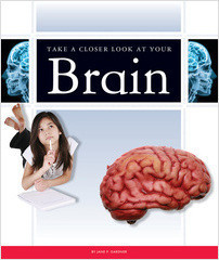 Cover: Take a Closer Look at Your Brain