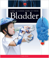 Cover: Take a Closer Look at Your Bladder