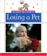 Cover: The Smart Kid's Guide to Losing a Pet