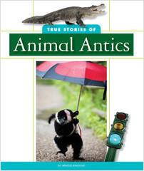 Cover: True Stories of Animal Antics