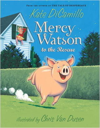 Cover: Mercy Watson To The Rescue
