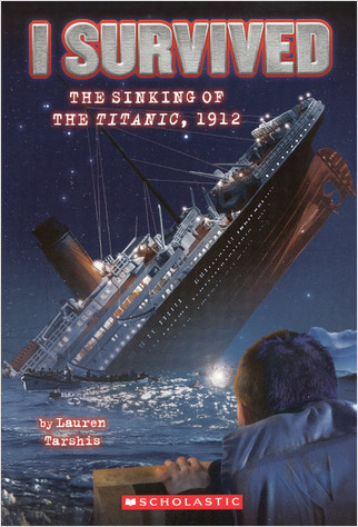 Cover: I Survived The Sinking Of The Titanic, 1912