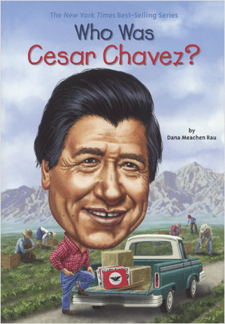 Cover: Who Was Cesar Chavez?