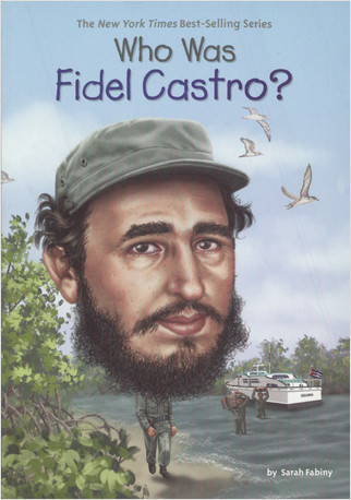 Cover: Who Was Fidel Castro?