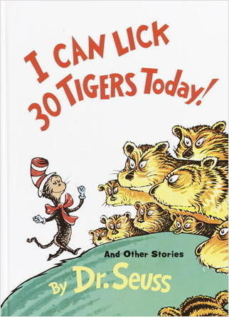 Cover: I Can Lick 30 Tigers Today
