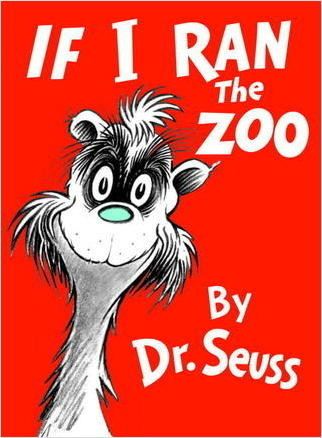 Cover: If I Ran The Zoo