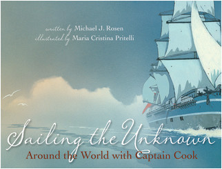 Cover: Sailing the Unkown: Around the World with Captain Cook