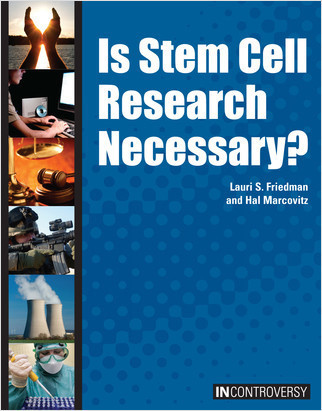 Cover: Is Stem Cell Research Necessary?