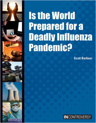 Cover: Is the World Prepared for a Deadly Influenza Pandemic?