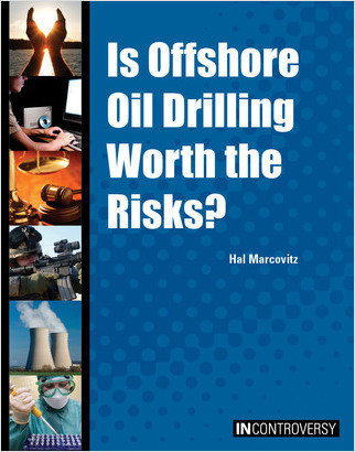 Cover: Is Offshore Oil Drilling Worth the Risks?