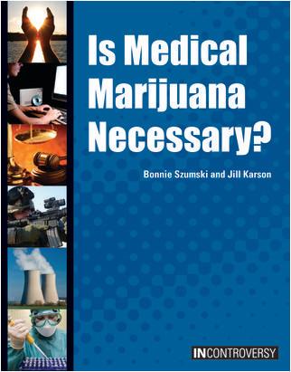 Cover: Is Medical Marijuana Necessary?