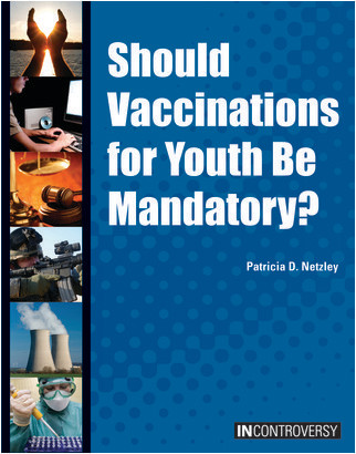 Cover: Should Vaccinations for Youth Be Mandatory?