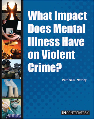 Cover: What Impact Does Mental Illness Have on Violent Crime?